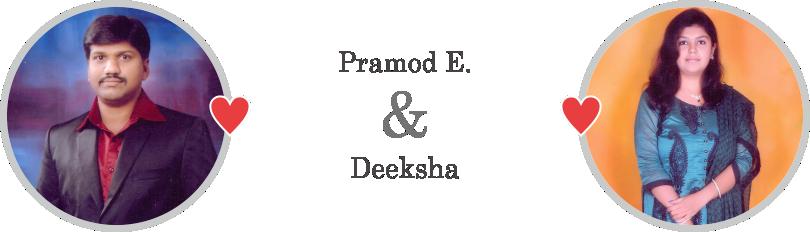 Pramod & Deeksha